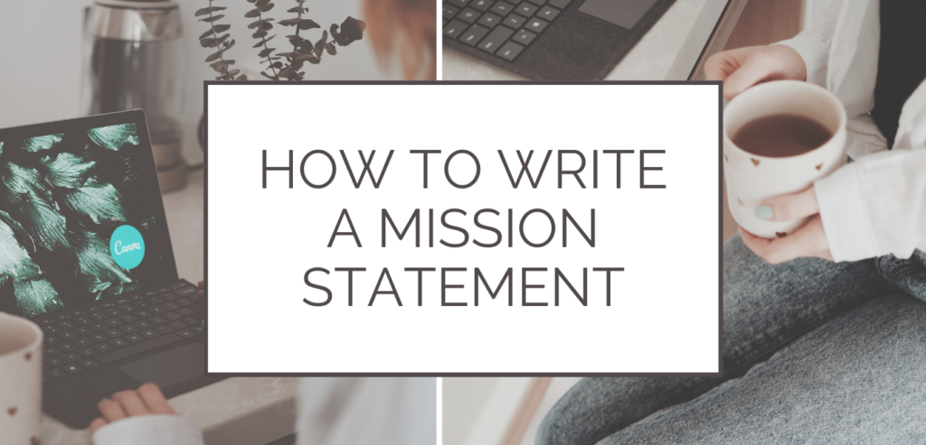 Digital Marketing - How to write a mission statement